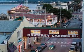 Cannery Row, Monteray